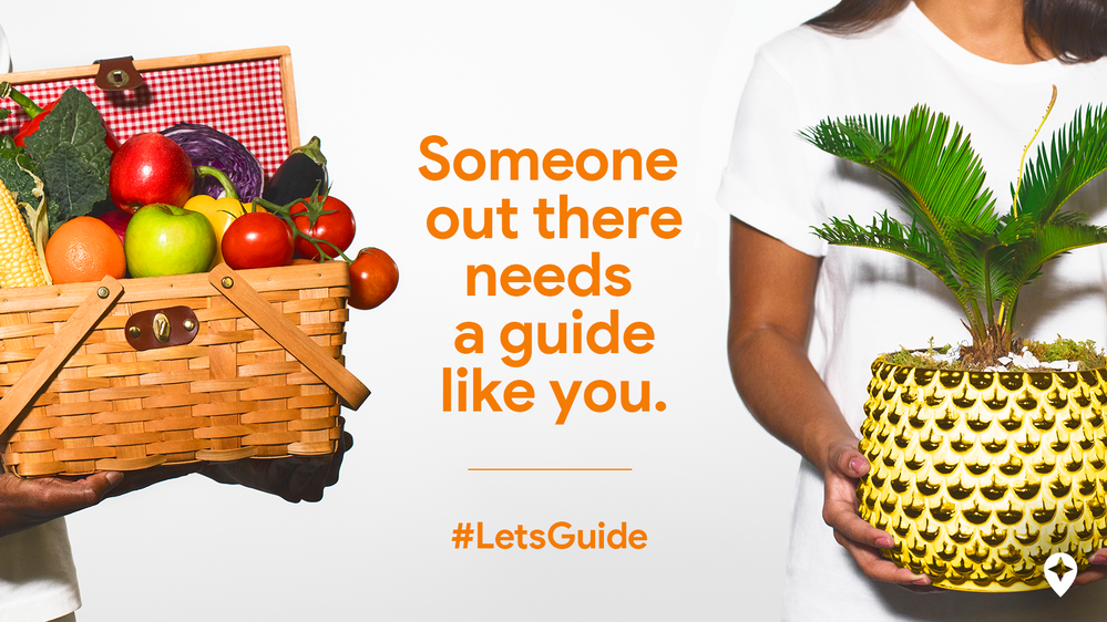 "Caption: An image of people holding colorful groceries and a striking potted plant, overlaid with the text ""Someone out there needs a guide like you. #LetsGuide"""
